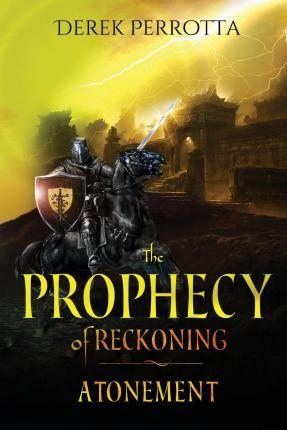 The Prophecy of Reckoning