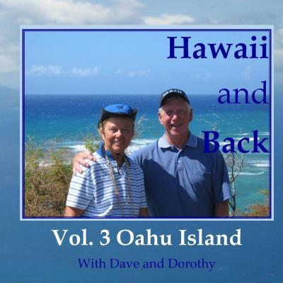 Hawaii and Back, Vol. 3 Oahu Island