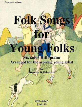 Folk Songs for Young Folks - Baritone Saxophone and Piano