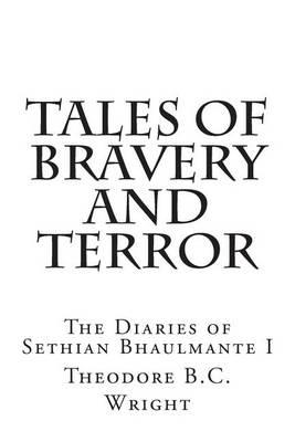 Tales of Bravery and Terror