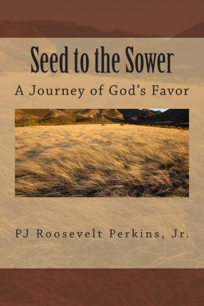 Seed to the Sower