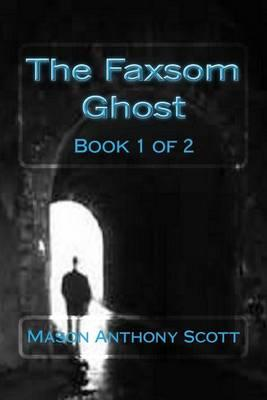 The Faxsom Ghost