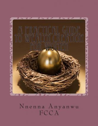 A Practical Guide to Wealth Creation for Women