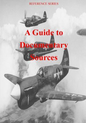 A Guide to Documentary Sources
