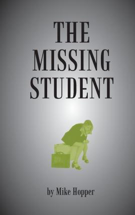 The Missing Student Edition 2