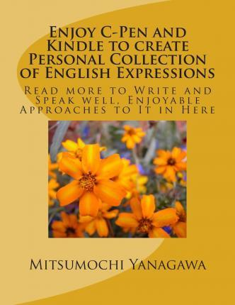 Enjoy C-Pen and Kindle to Create Personal Collection of English Expressions