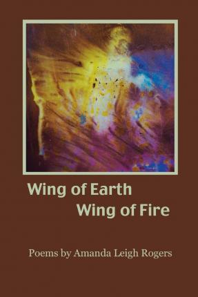 Wing of Earth, Wing of Fire