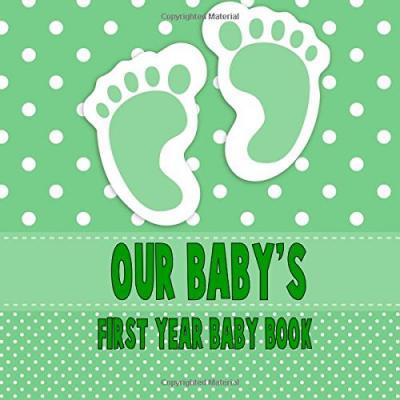 Our Baby's First Year Baby Book