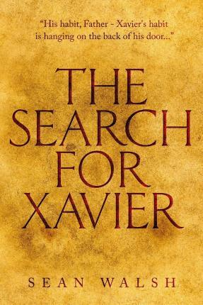 The Search for Xavier