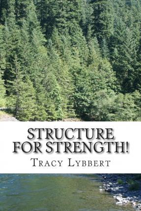 Structure for Strength!