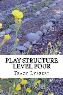 Play Structure Level Four