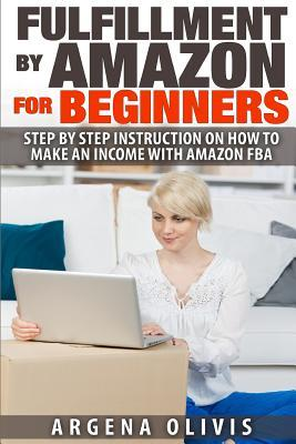 Fulfillment by Amazon for Beginners