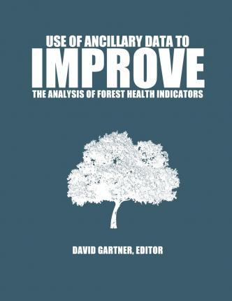 Use of Ancillary Data to Improve the Analysis of Forest Health Indicators