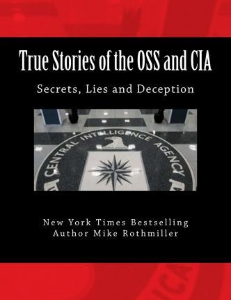 True Stories of the OSS and CIA