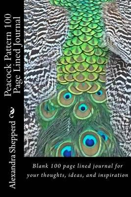 Peacock Pattern 100 Page Lined Journal