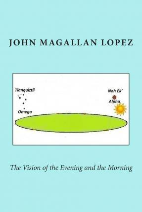 The Vision of the Evening and the Morning