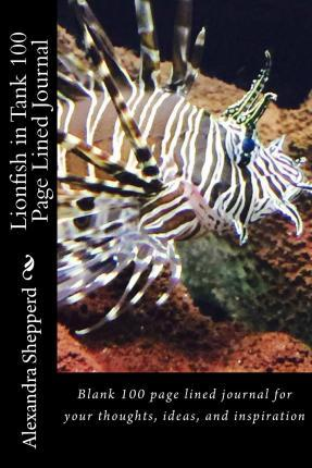 Lionfish in Tank 100 Page Lined Journal