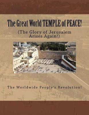 The Great World Temple of Peace!