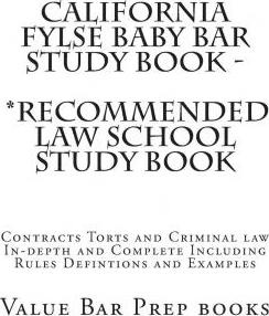 California Fylse Baby Bar Study Book - *Recommended Law School Study Book