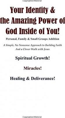 Your Identity & the Amazing Power of God Inside of You