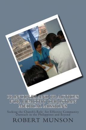 Principles and Practices for Healthy Christian Medical Missions