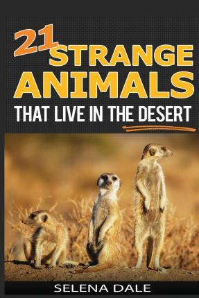 21 Strange Animals That Live in the Desert