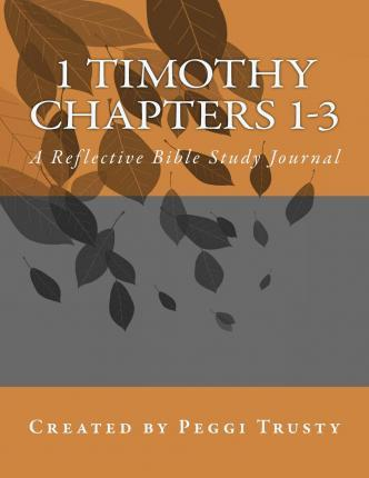 1 Timothy, Chapters 1-3