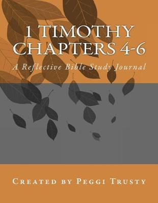 1 Timothy, Chapters 4-6