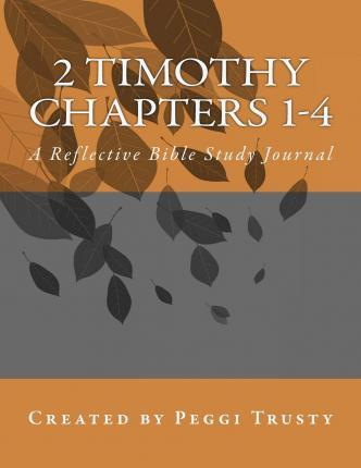 2 Timothy, Chapters 1-4