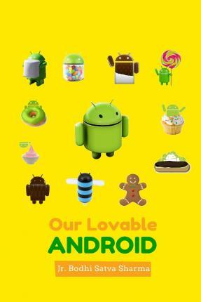 Our Lovable Android