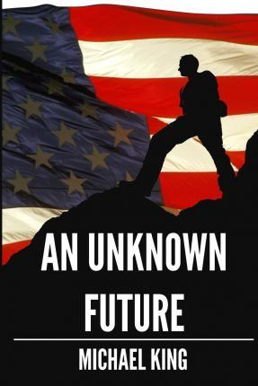 An Unknown Future