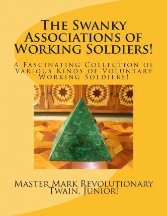The Swanky Associations of Working Soldiers!