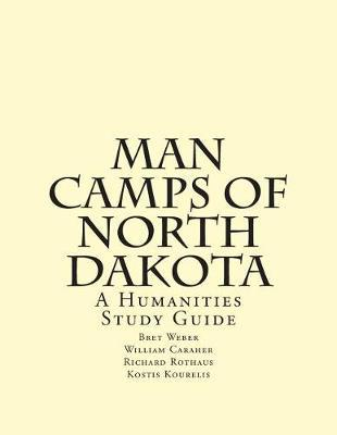 Man Camps of North Dakota