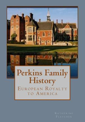 Perkins Family History