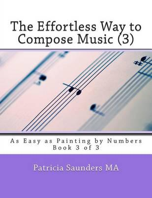 The Effortless Way to Compose Music