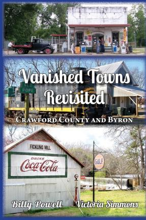 Vanished Towns Revisited : Crawford County and ron, Georgia