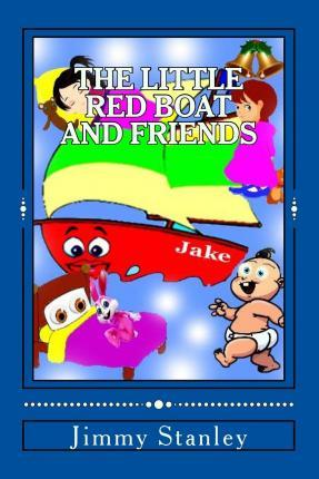 The Little Red Boat and Friends