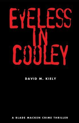 Eyeless in Cooley