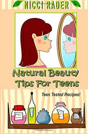 Natural Beauty Tips for Teens