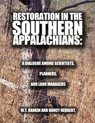 Restoration in the Southern Appalachians