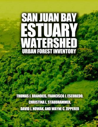 San Juan Bay Estuary Watershed Urban Forest Inventory
