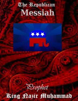 The Republican Messiah