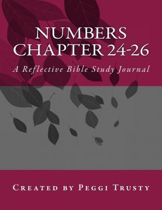 Numbers, Chapter 24-26