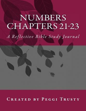Numbers, Chapters 21-23