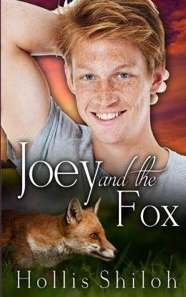 Joey and the Fox