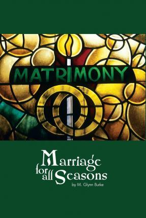Marriage for All Seasons