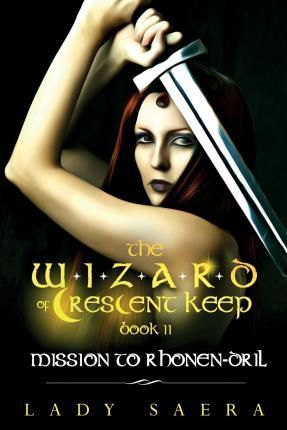 The Wizard of Crescent Keep - Volume 2