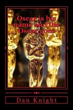 Oscar Is His Name and the Oscar Goes