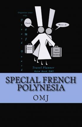 Special French Polynesia