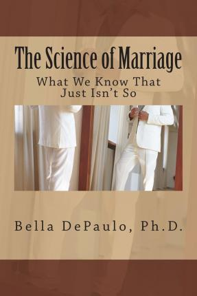 The Science of Marriage